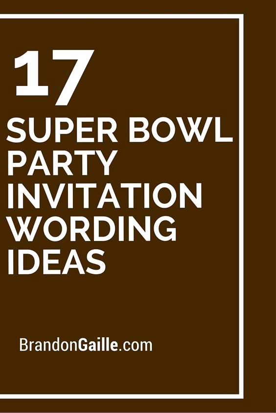 Superbowl Party Invitation Wording Luxury Pinterest • the World's Catalog Of Ideas