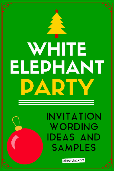 Swap Party Invitation Wording Beautiful White Elephant Invitation Wording Allwording