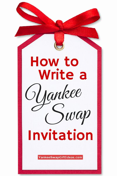 Swap Party Invitation Wording Inspirational How to Write A Yankee Swap Party Invitation