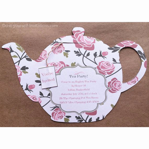 Tea Bag Invitation Template Unique 1000 Ideas About Tea Party Invitations On Pinterest