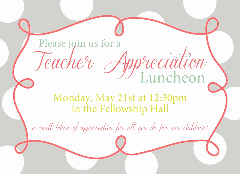 Teacher Appreciation Lunch Invitation Wording Awesome Appreciation Luncheon Invitation Wording