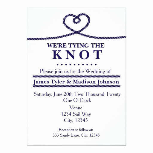 Tying the Knot Invitation Fresh We Re Tying the Knot Nautical Wedding Invitations
