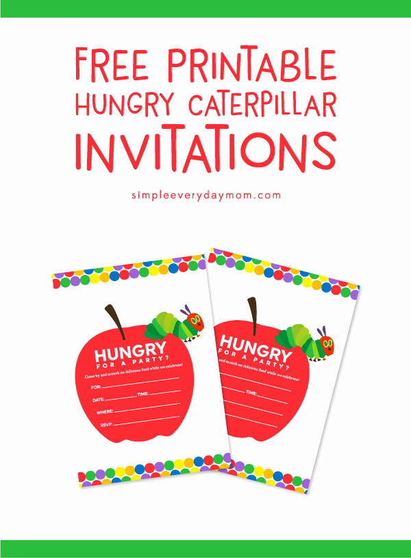 Very Hungry Caterpillar Invitation Template Elegant Colorful & Free the Very Hungry Caterpillar Invitations