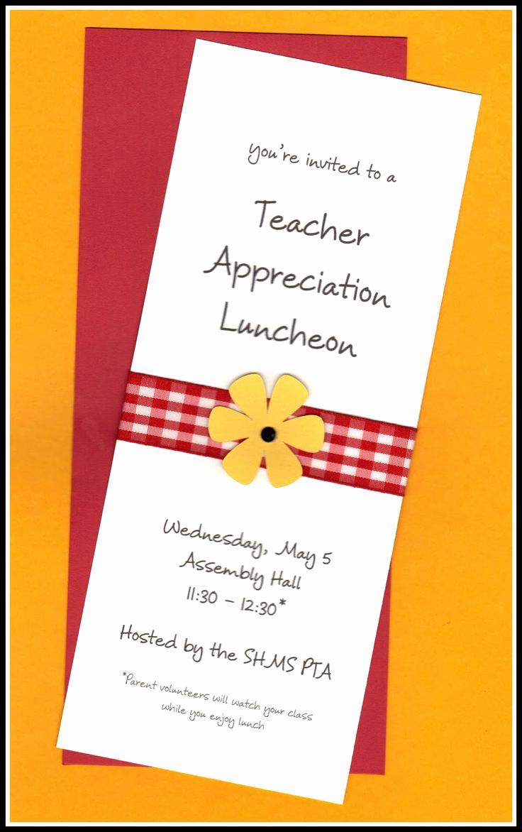 Volunteer Appreciation Invitation Wording Inspirational Best 25 Teacher Appreciation Luncheon Ideas On Pinterest