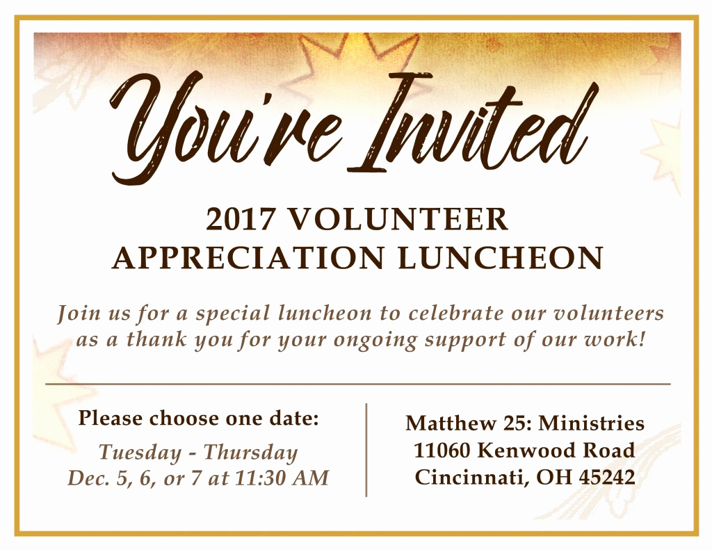 Volunteer Appreciation Invitation Wording Luxury Volunteer Appreciation Luncheon Matthew 25 Ministries