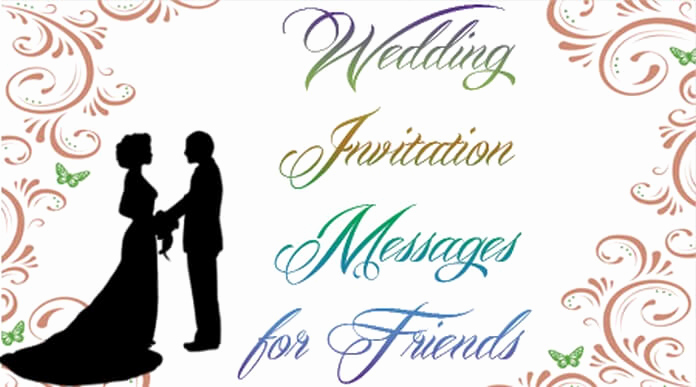 Wedding Invitation for Friends Luxury Wedding Messages for Invitations Wedding Invitation