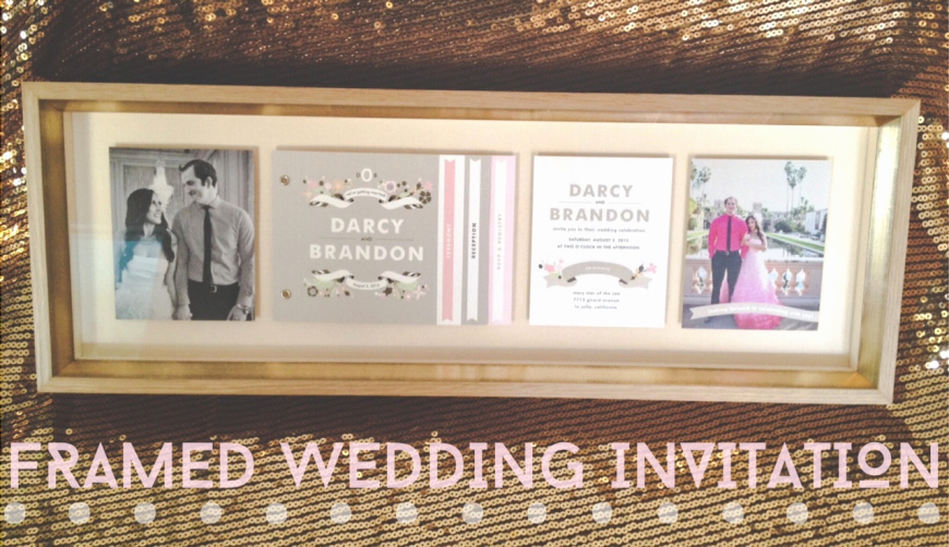 Wedding Invitation Framing Ideas Unique Have Your Wedding Invitation Framed