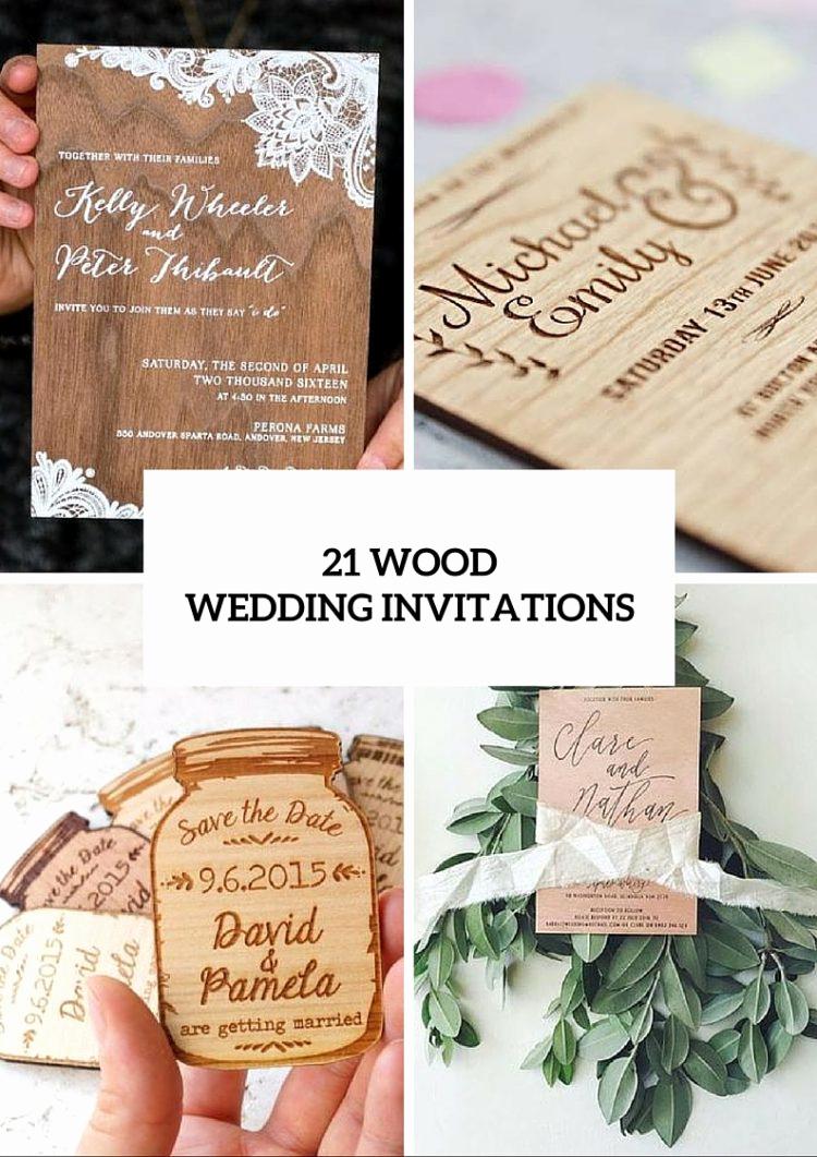 Wedding Invitation Photo Ideas Luxury 21 original Wood Wedding Invitation Ideas Weddingomania