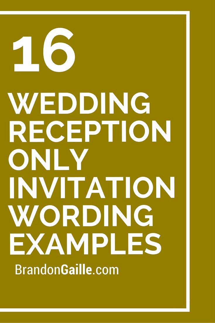 Wedding Reception Invitation Wording Fresh 16 Wedding Reception Ly Invitation Wording Examples