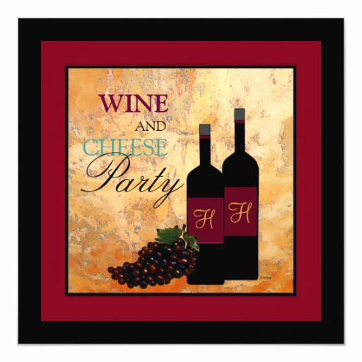 Wine and Cheese Invitation Best Of Wine and Cheese Party Invitation