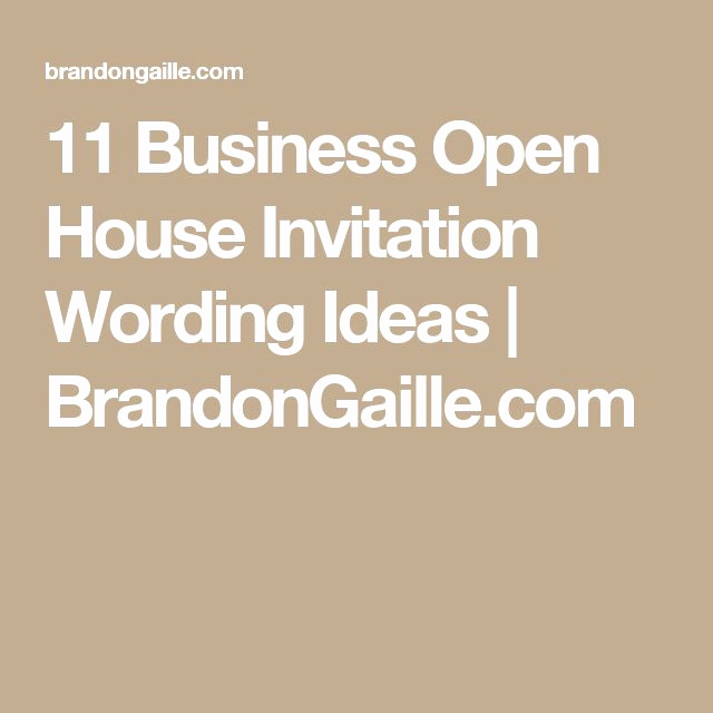 Wording for Open House Invitation Awesome 25 Best Ideas About Open House Invitation On Pinterest